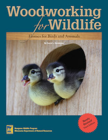 Woodworking for Wildlife: Homes for Birds and Animals (third edition), by Carrol L. Henderson.