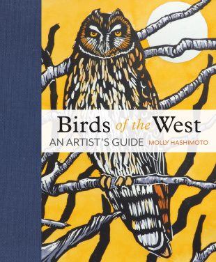 Birds of the West by Molly Hashimoto